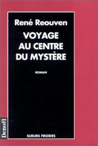 Voyage au centre du mystère