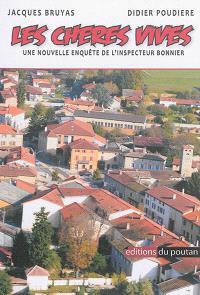 Les chères vives : une nouvelle enquête de l'inspecteur Bonnier