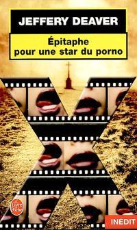 Epitaphe pour une star du porno