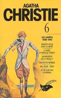 Agatha Christie. Volume 6, Les Années 1938-1940