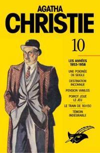 Agatha Christie. Volume 10, Les années 1953-1958