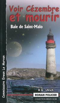 Voir Cézembre et mourir. Saint-Malo - R-G Ulrich