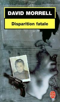 Disparition fatale