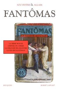 Fantômas. Volume 3, La série rouge