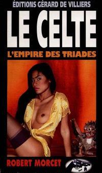 Le Celte. Volume 12, L'empire des triades