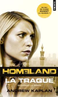Homeland, la traque