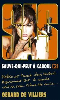 Sauve-qui-peut à Kaboul. Volume 2