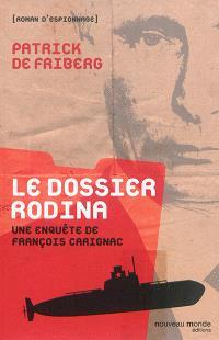 Le dossier Rodina : une enquête de François Carignac