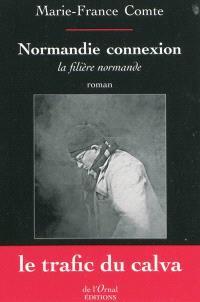 Normandie connexion : la filière normande