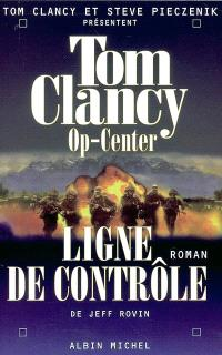 Op-center. Volume 8, Ligne de contrôle
