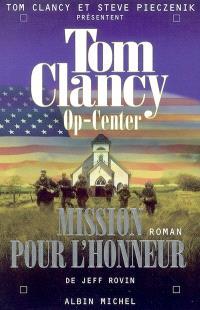 Op-center. Volume 9, Mission pour l'honneur