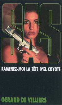 Ramenez-moi la tête d'El Coyote