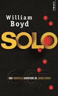 Solo : une nouvelle aventure de James Bond