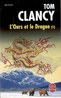 L'ours et le dragon. Volume 1