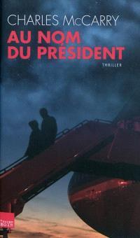 Au nom du président
