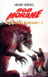 Bob Morane. Volume 155, Snake