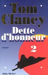Dette d'honneur. Volume 2