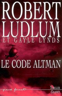 Réseau bouclier. Volume 2005, Le code Altman