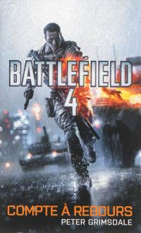 Battlefield. Volume 4, Compte à rebours