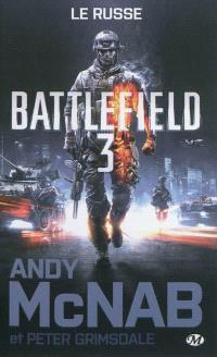 Battlefield. Volume 3, Le Russe