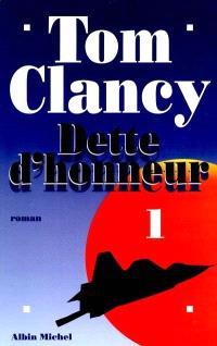 Dette d'honneur. Volume 1