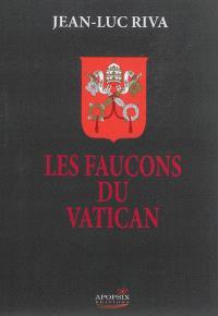 Les faucons du Vatican. Volume 1, Le Serbe