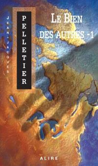 Les gestionnaires de l'apocalypse. Volume 3.1, Le bien des autres