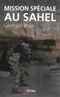 Mission spéciale au Sahel