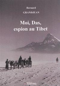 Moi, Das, espion au Tibet