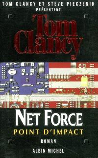 Net Force. Volume 5, Point d'impact