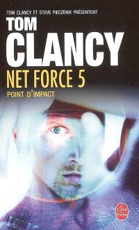 Net force. Volume 5, Point d'impact