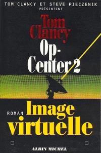 Op-Center. Volume 2, Image virtuelle