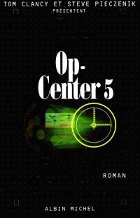 Op-Center. Volume 5, Rapport de force