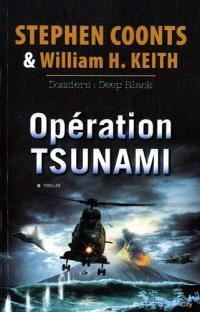 Opération Tsunami : dossiers : Deep Black