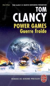 Power games. Volume 5, Guerre froide