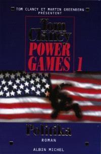 Power games. Volume 1, Politika