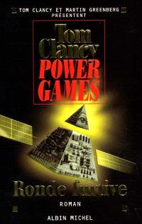 Power games. Volume 3, Ronde furtive