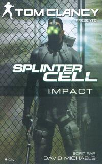 Splinter cell, Impact