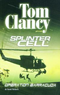 Splinter cell, Opération Barracuda
