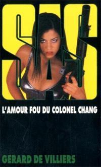L'amour fou du colonel Chang
