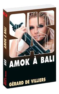 Amok à Bali