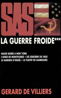 La guerre froide. Volume 3