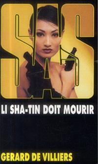Li Sha-Tin doit mourir