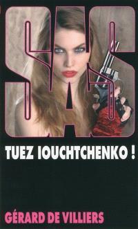 Tuez Iouchtchenko !