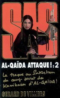 Al- Qaida attaque !. Volume 2