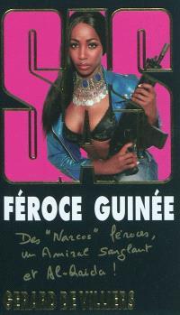 Féroce Guinée