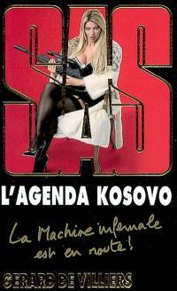L'agenda Kosovo : la machine infernale est en route