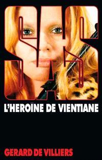 L'héroïne de Vientiane