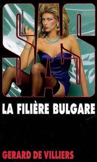 La filière bulgare