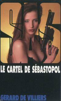 Le cartel de Sébastopol